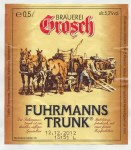 Brauerei Grosch Fuhrmannstrunk