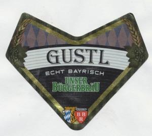 Gustl Unser Bürgerbräu