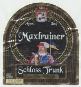 Maxlrainer Schlosstrunk